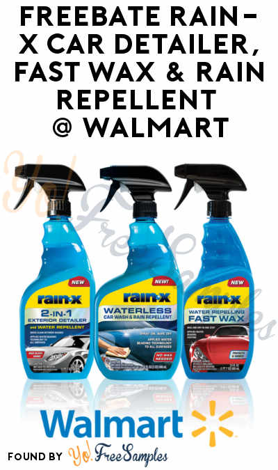 FREEBATE Rain-X Car Detailer, Fast Wax & Rain Repellent At Walmart
