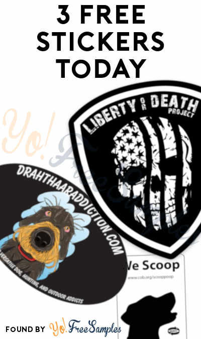 3 FREE Stickers Today: Liberty or Death Sticker, Drahthaar Addiction Sticker & We Scoop Stickers