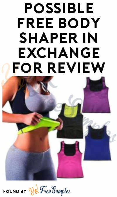 Possible FREE Body Shaper In Exchange For Review