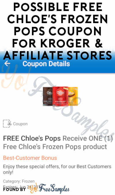 Possible FREE Chloe's Frozen Pops Coupon For Kroger & Affiliate Stores