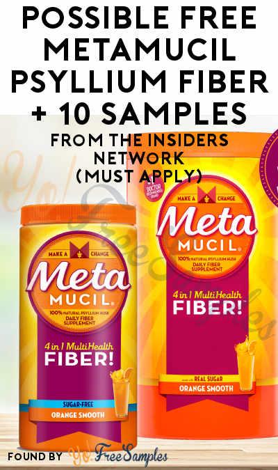 Possible FREE Metamucil Psyllium Fiber Powder 36.8 oz Sugar or Sugar-Free + 10 Samples For Friends From The Insiders Network