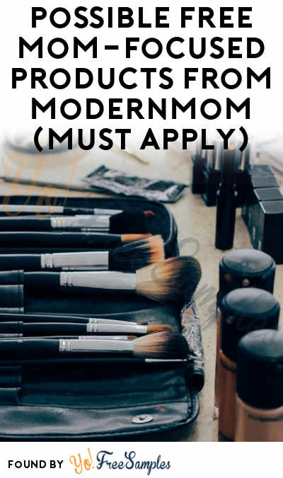 Possible FREE Mom-Focused Products From ModernMom (Must Apply)