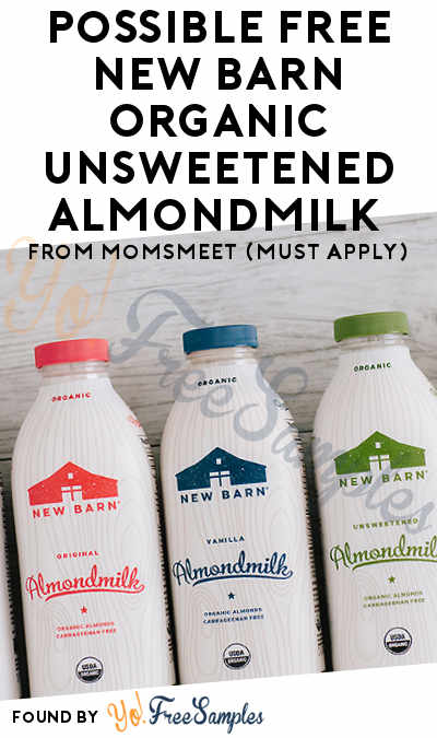 Possible FREE New Barn Organic Unsweetened Almondmilk From MomsMeet (Must Apply)