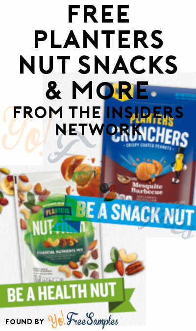 Possible FREE Planters NUTrition Nut Essential Mix, Crunchers Mesquite BBQ & More From The Insiders Network