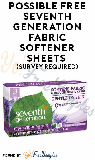 Possible FREE Seventh Generation Fabric Softener Sheets (Survey Required)