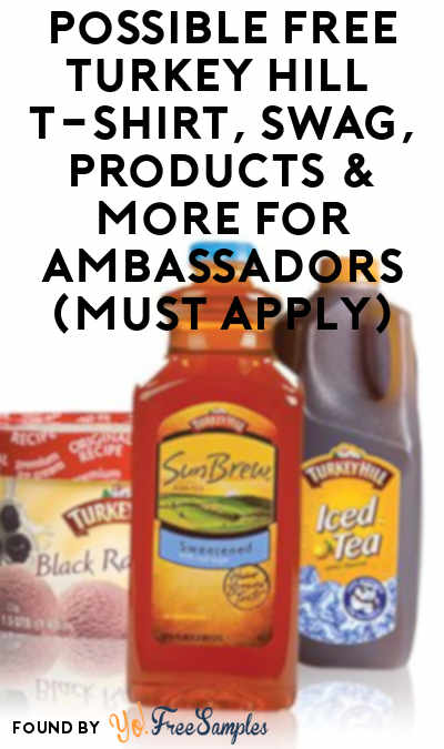 Possible FREE Turkey Hill T-Shirt, Swag, Products & More For Ambassadors (Must Apply)