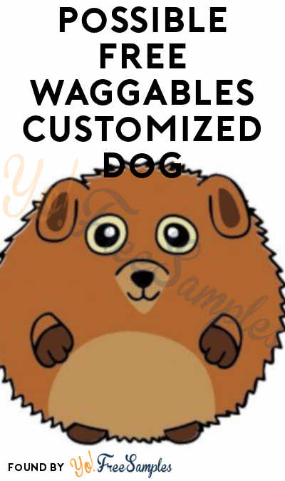 Possible FREE Waggables Customized Dog
