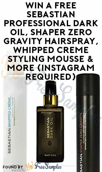 Working Now: Win A FREE Sebastian Professional Dark Oil, Shaper Zero Gravity Hairspray, Whipped Creme Styling Mousse & More (Instagram Required)