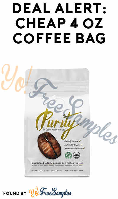DEAL ALERT: Nearly FREE Purity Organic Coffee Sample Bag ($1.00) [Verified Received By Mail]