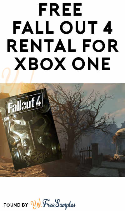 FREE Fall Out 4 Rental For Xbox One