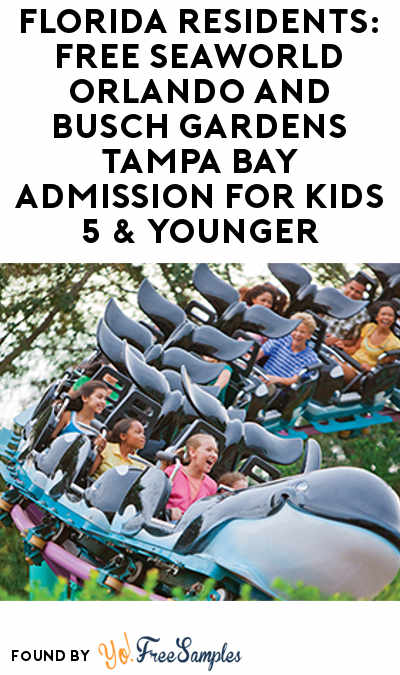 Florida Residents: FREE SeaWorld Orlando and Busch Gardens Tampa Bay Admission For Kids 5 & Younger