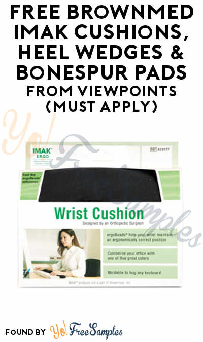 FREE Brownmed IMAK Cushions, Heel Wedges & BoneSpur Pads From ViewPoints (Must Apply)
