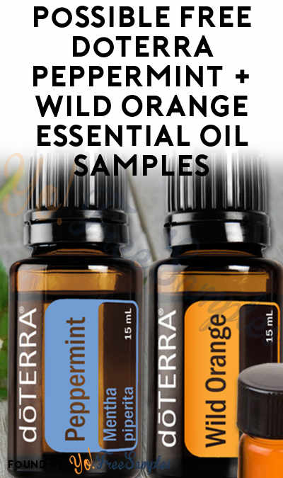 Possible FREE doTERRA Peppermint + Wild Orange Essential Oil Sample From I Would Love To Help