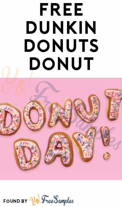 FREE Classic Donut With Drink Purchase At Dunkin' Donuts On National Donut Day