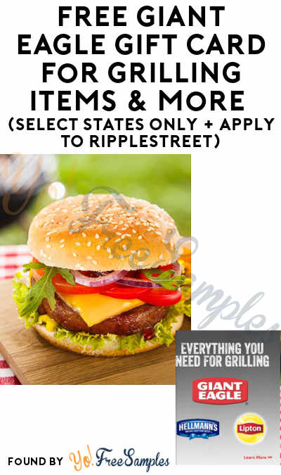 FREE Giant Eagle Gift Card For Grilling Items & More (Select States Only + Apply To RippleStreet)