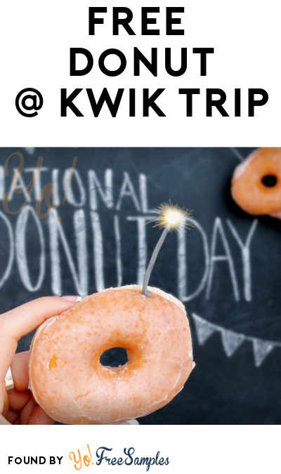 FREE Donut At Kwik Trip For Kwik Rewards Members On National Donut Day
