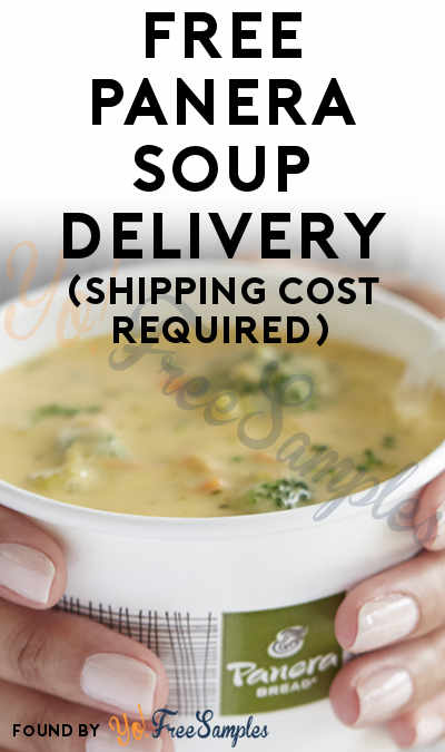 FREE Panera Soup Delivery (Credit Card Likely Required)