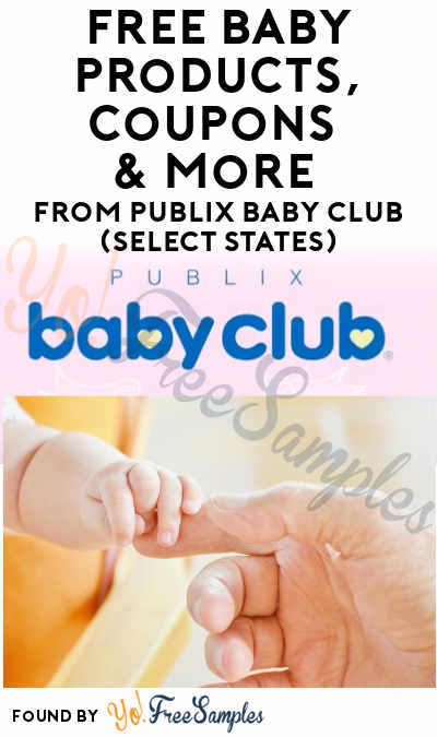 FREE Baby Products, Coupons & More From Publix Baby Club (Select States)