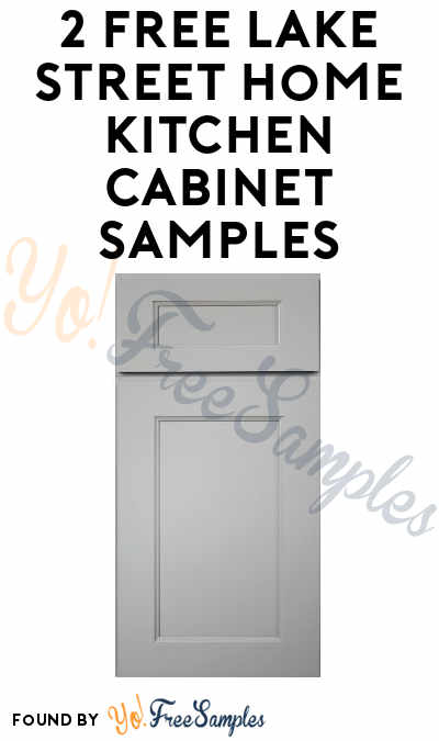 2 FREE Lake Street Home Kitchen Cabinet Samples