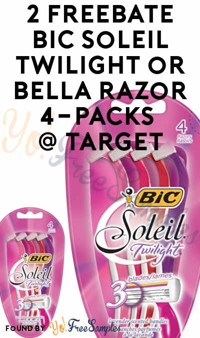 2 FREEBATE Bic Soleil Twilight or Bella Razor 4-Packs At Target