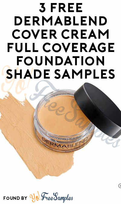 3 FREE Dermablend Cover Cream Full Coverage Foundation Shade Samples