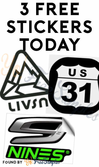 3 FREE Stickers Today: Livsn Sticker, Nines Optics Decal & US 31 Decal