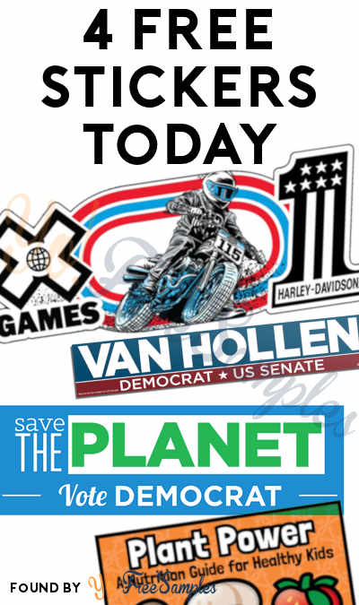 4 FREE Stickers Today: Harley Davidson X Games Sticker, Van Hollen Bumper Sticker, Save the Planet Sticker & Plant Power Stickers