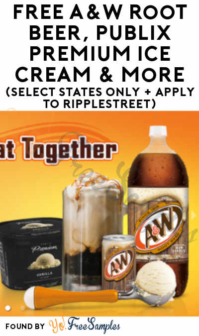 FREE A&W Root Beer, Publix Premium Ice Cream & More (Select States Only + Apply To RippleStreet)