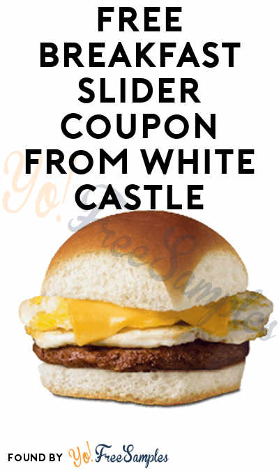 FREE Breakfast Slider Coupon From White Castle