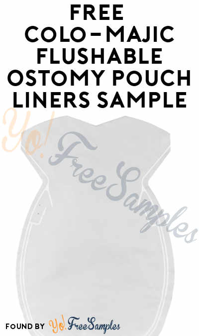 FREE Colo-Majic Flushable Ostomy Pouch Liners Sample