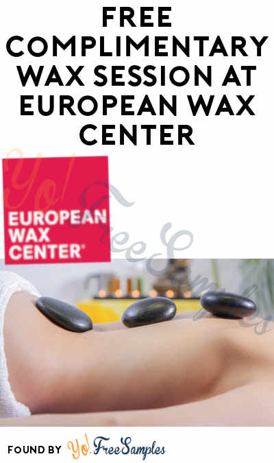 FREE Men & Women's Waxing For First Time Guests At European Wax Center