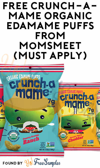 FREE Crunch-a-Mame Organic Edamame Puffs From MomsMeet (Must Apply)