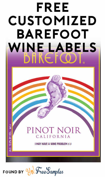 FREE Customized Barefoot Wine Labels [Verified Received By Mail]