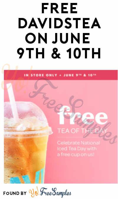 FREE DAVIDsTEA On June 9th & 10th