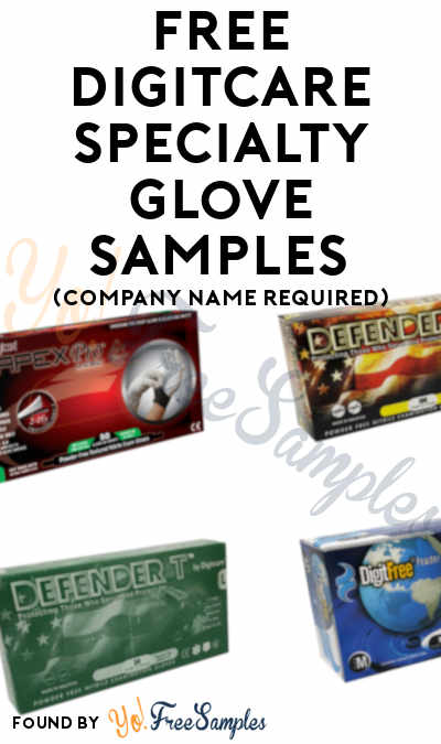 FREE DigitCare Specialty Glove Samples (Company Name Required)