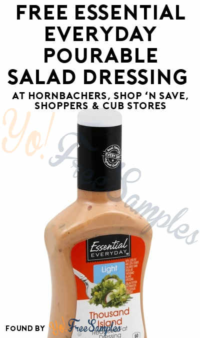 TODAY ONLY: FREE Essential Everyday Pourable Salad Dressing At Hornbachers, Shop 'N Save, Shoppers & Cub Stores