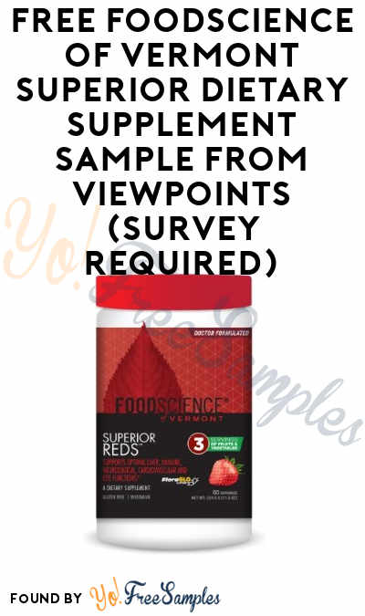 FREE FoodScience of Vermont Superior Dietary Supplement Sample From ViewPoints (Survey Required)