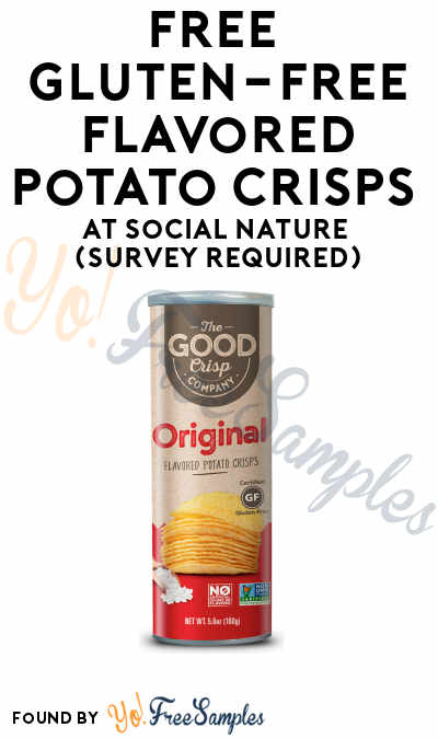 FREE Gluten-Free Flavored Potato Crisps & Other Products At Social Nature (Survey Required) [Many Verified Received By Mail]