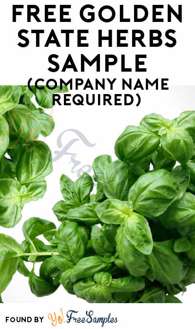 FREE Golden State Herbs Sample (Company Name Required)