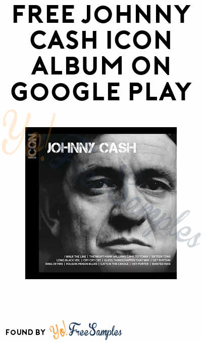 FREE Johnny Cash ICON (Walmart CWD) Album On Google Play