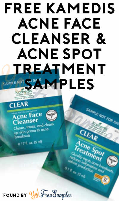 FREE Kamedis Acne Face Cleanser & Acne Spot Treatment Samples