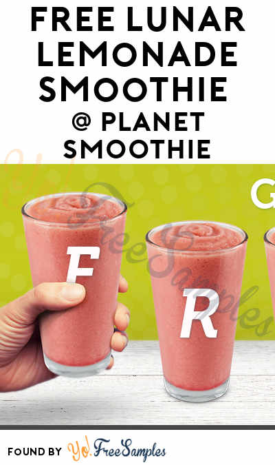 FREE Lunar Lemonade Smoothie At Planet Smoothie For National Smoothie Day June 21st