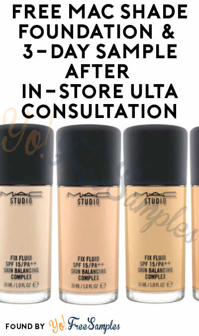 FREE Mac Shade Foundation & 3-Day Sample After In-Store Ulta Consultation