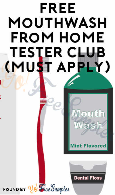 FREE Mouthwash From Home Tester Club (Must Apply)