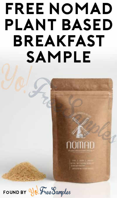 Possible FREE Nomad Plant Based Breakfast Sample