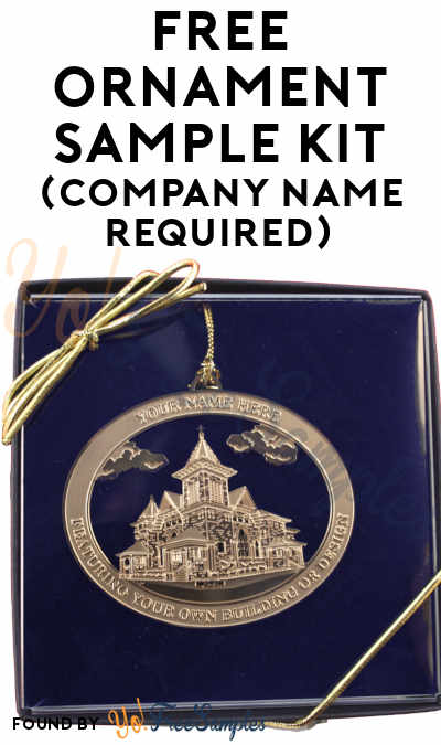 FREE Ornament Sample Kit (Company Name Required)
