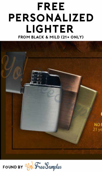 FREE Personalized Lighter From Black & Mild (21+ Only)