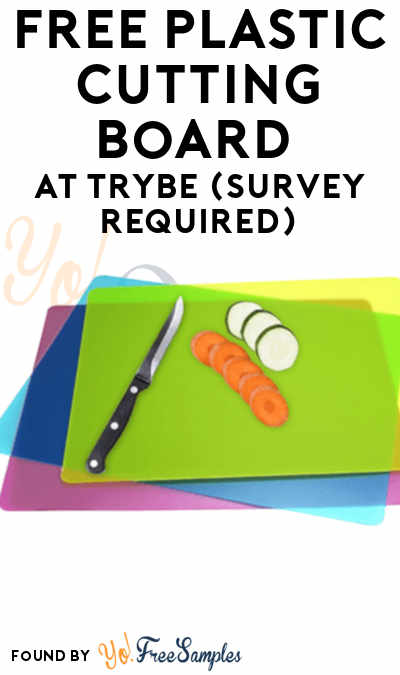 FREE Plastic Cutting Board At Trybe (Survey Required)