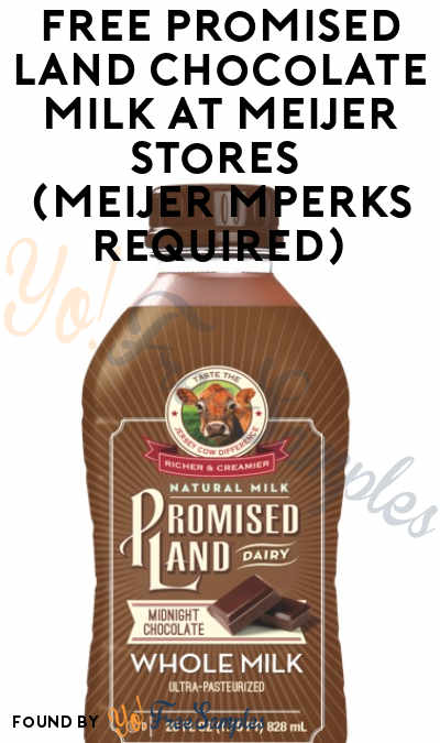 FREE Promised Land Chocolate Milk At Meijer Stores (Meijer mPerks Required)