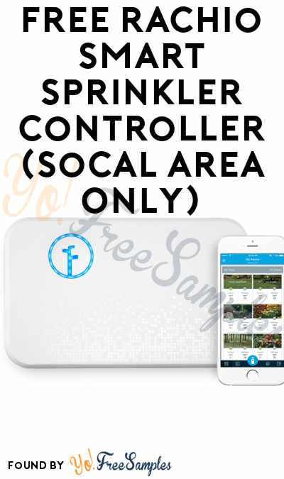 FREE Rachio Smart Sprinkler Controller (SoCal Area Only)